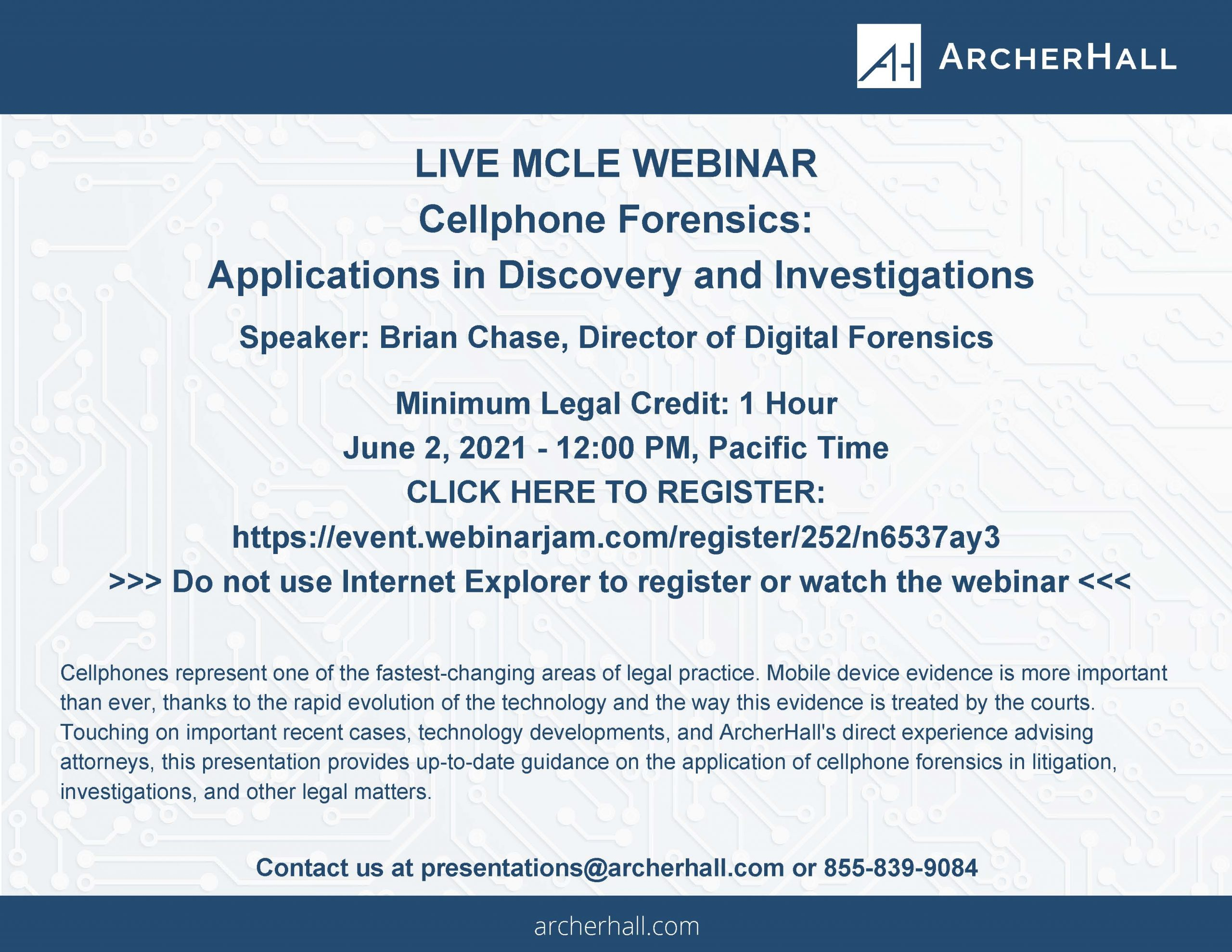 June 2nd: Cellphone Forensics: Applications in Discovery and Investigations